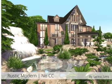 Жилой дом Rustic Modern от Sarina для Sims 4
