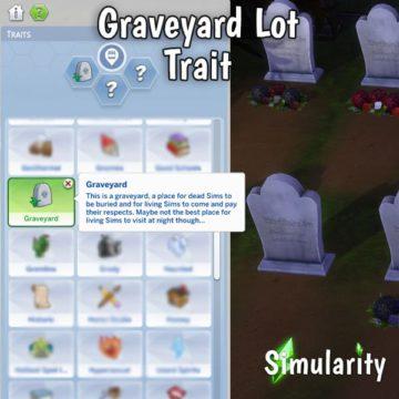 Мод на кладбище для Sims 4 - Graveyard Lot Trait