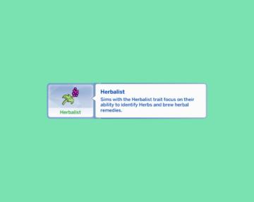 """Черта характера """"Травник"""" для Sims 4"""