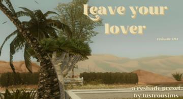 Пресет ReShade для Sims 4 - Leave Your Lover